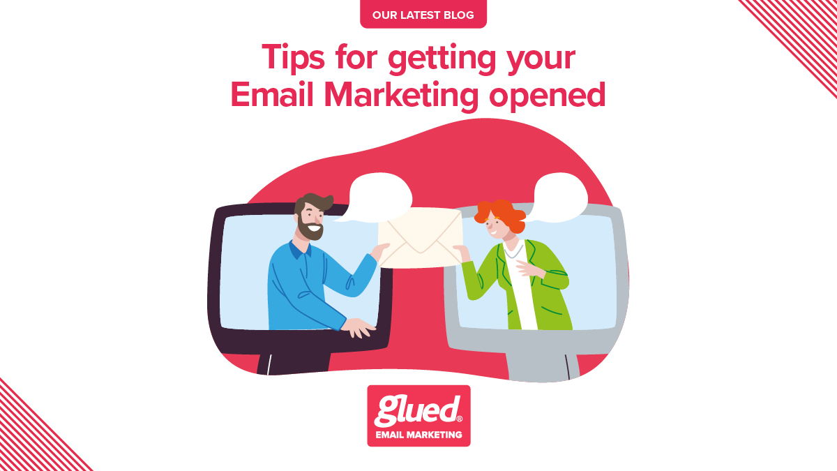 Tips for getting your Email Marketing opened